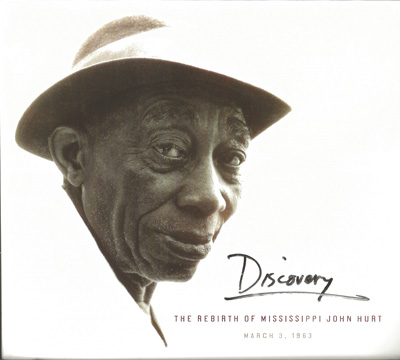 Discovery - The Rebirth of Mississippi John Hurt