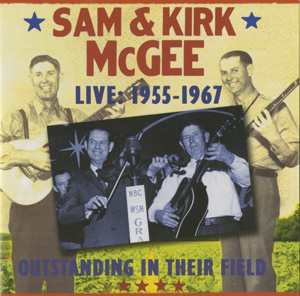 Sam and Kirk McGee Live 1955-1957