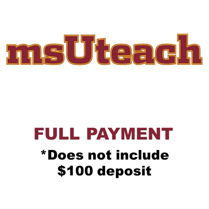 msUteach Certification - $4,850 Pay in full (does not include $100 deposit)