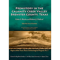 Prehistory in the Calamity Creek Valley: Brewster County, Texas