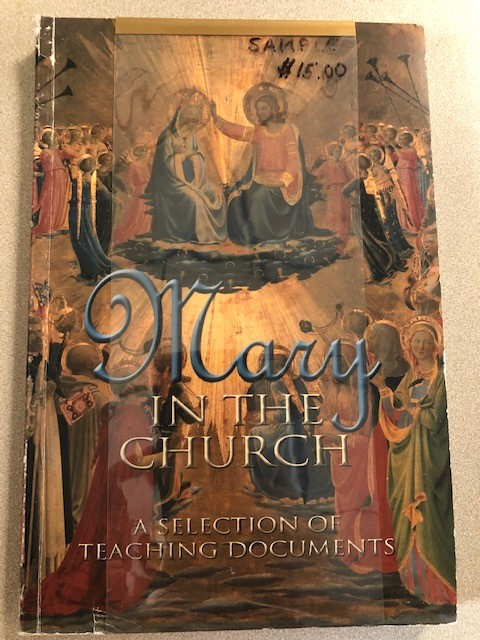 Mary in the Church:  A Selection of Teaching Documents