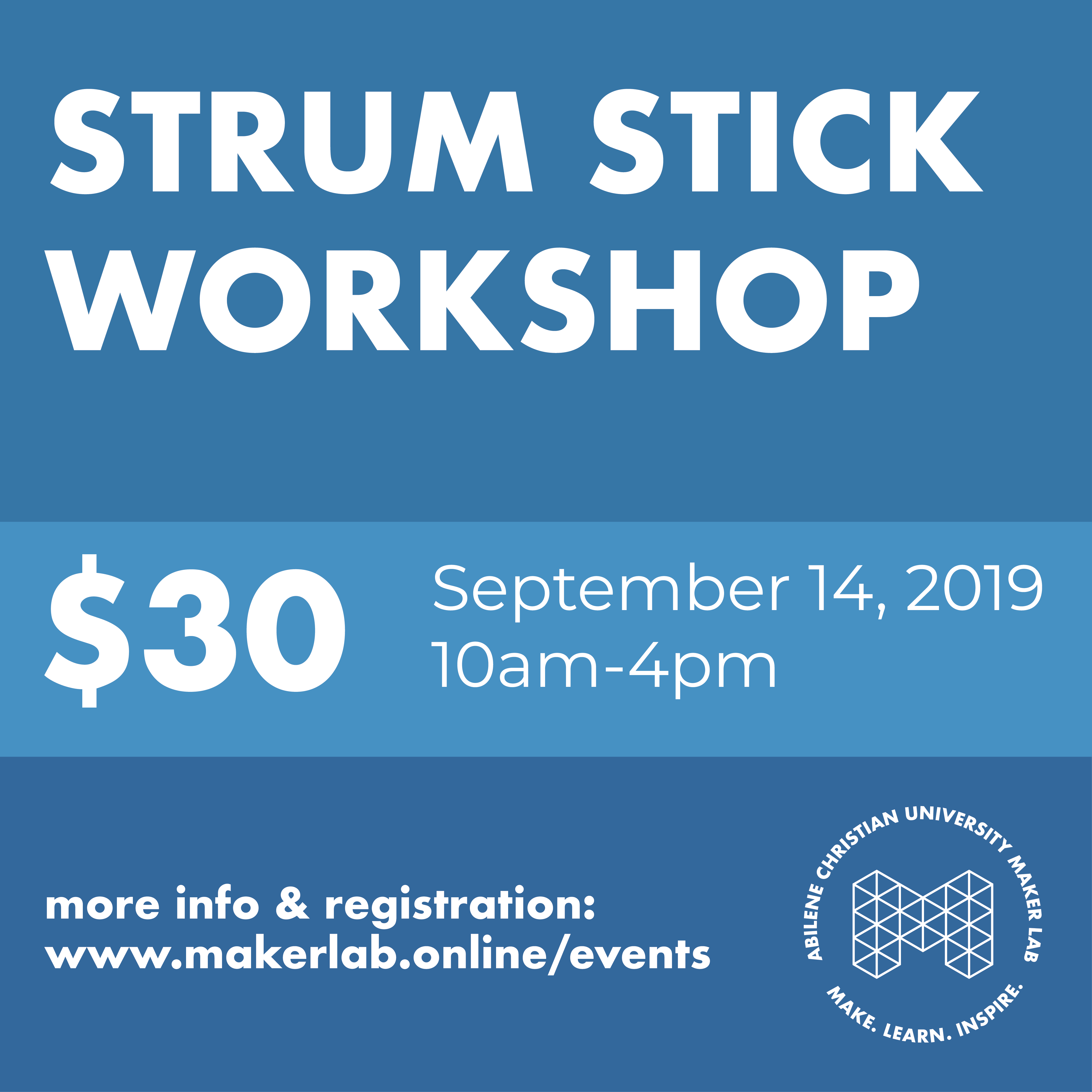 Strum Stick Workshop (SEPT 14, 2019)