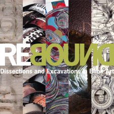 Rebound: Dissections and Excavations in Book Art