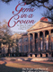 Gems in a Crown:  The People & Places of the College of Charleston