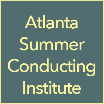 Atlanta Summer Conducting Institute