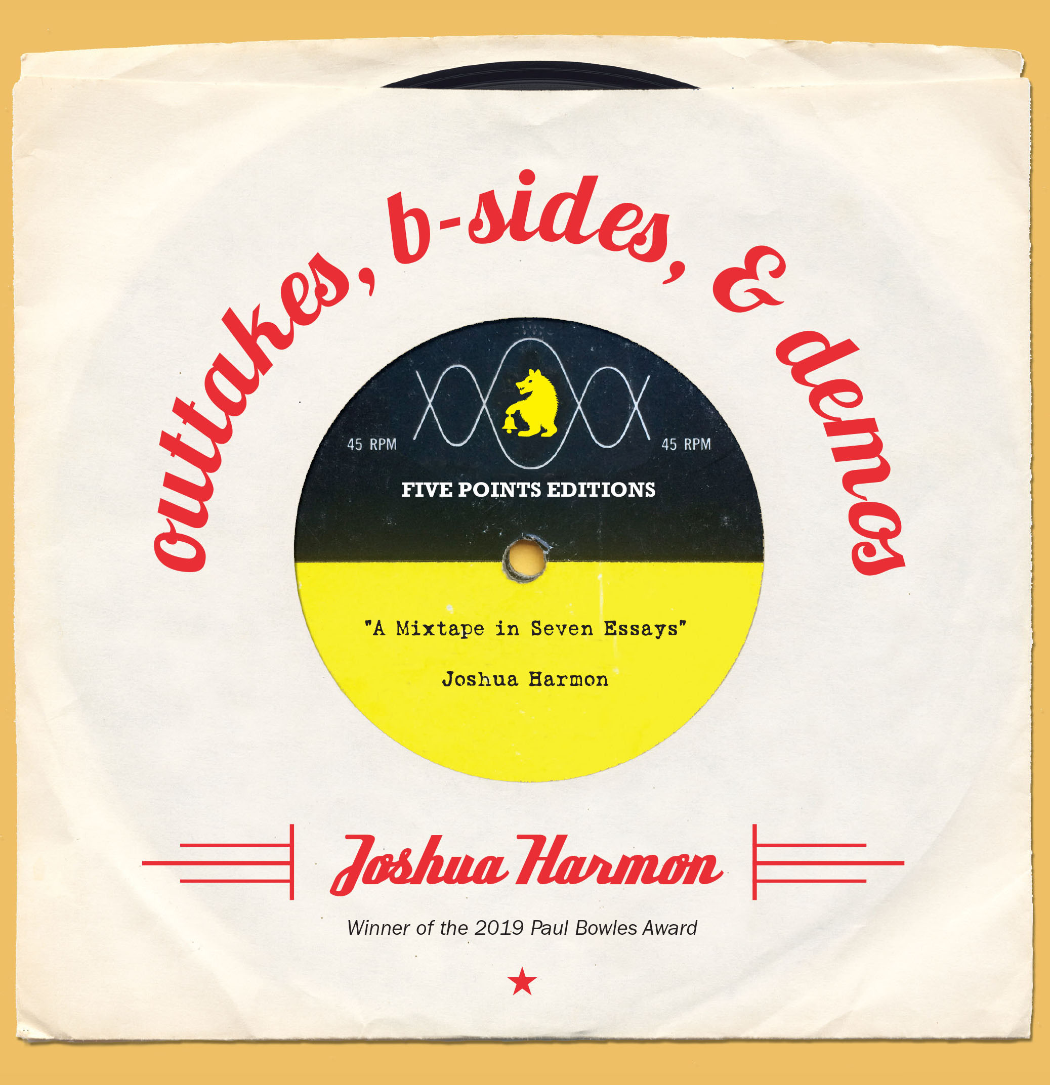 Outtakes, B-Sides, and Demos by Joshua Harmon