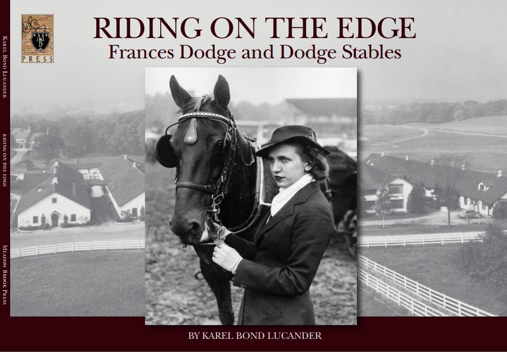 ​​Riding on the Edge: Frances Dodge & Dodge Stables