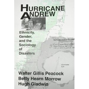 Book - Hurricane Andrew: Ethnicity, Gender and the Sociology of Disaster