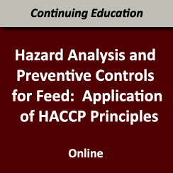 Hazard Analysis and Preventive Controls for Feed Online Training (September 28 - October 20, 2020)