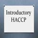 Introductory HACCP