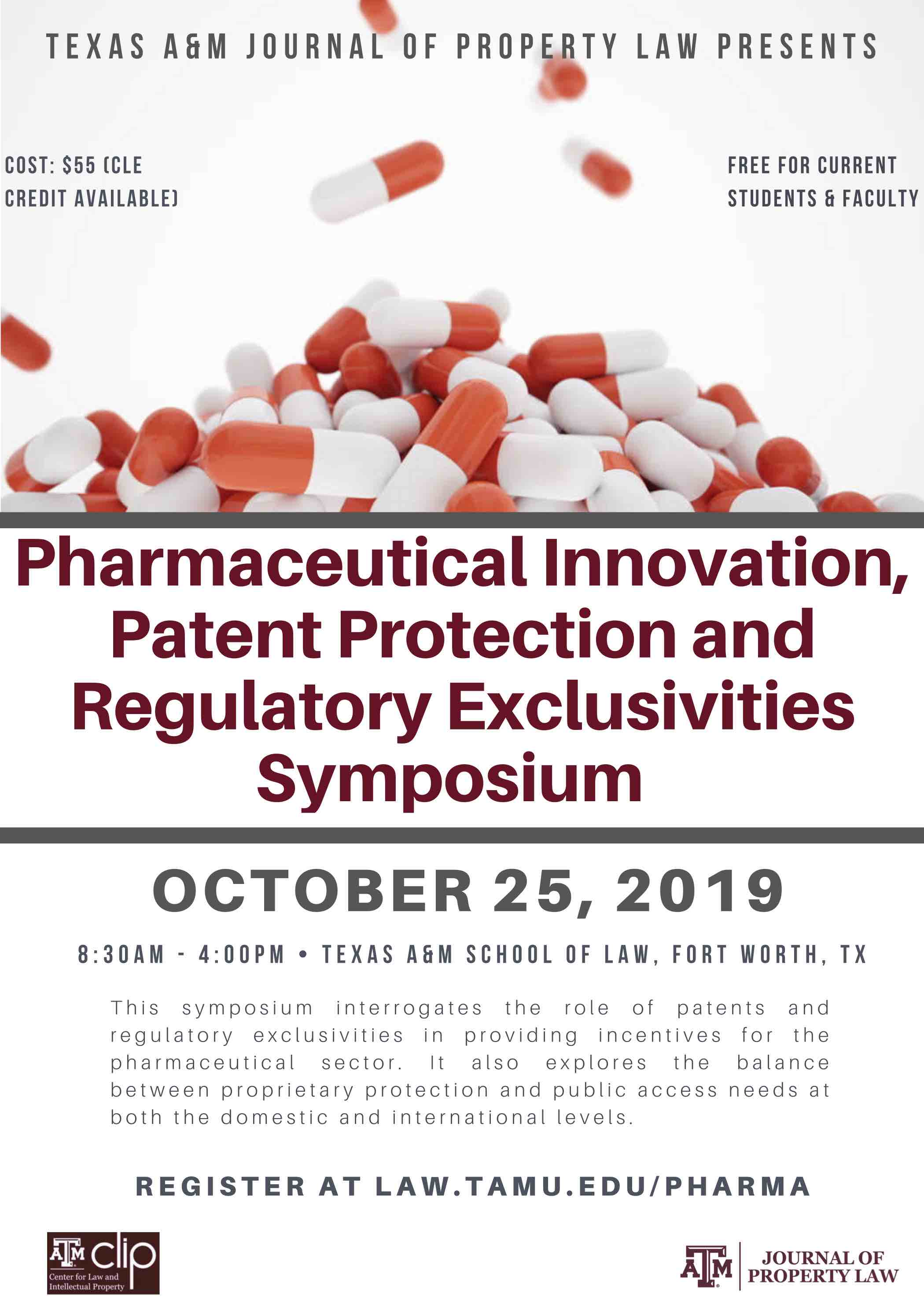 Pharmaceutical Innovation, Patent Protection and Regulatory Exclusivities Symposium