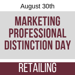 August 2019 Marketing Professional Distinction Day - Retailing