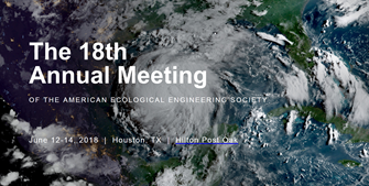 American Ecological Engineering Society 2018 Annual Meeting