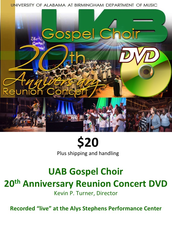 UAB Gospel Choir DVD  -  20th Anniversary Reunion Choir Concert