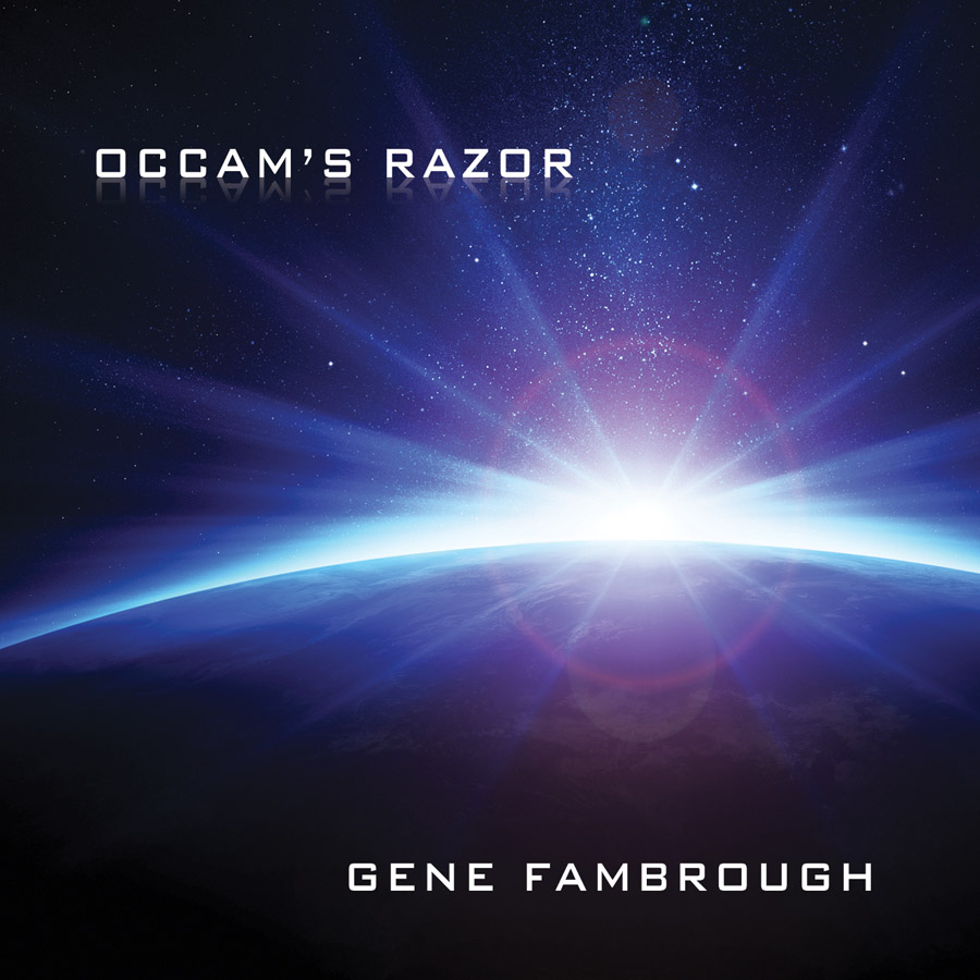 """Occam's Razor""   by  Gene Fambrough"