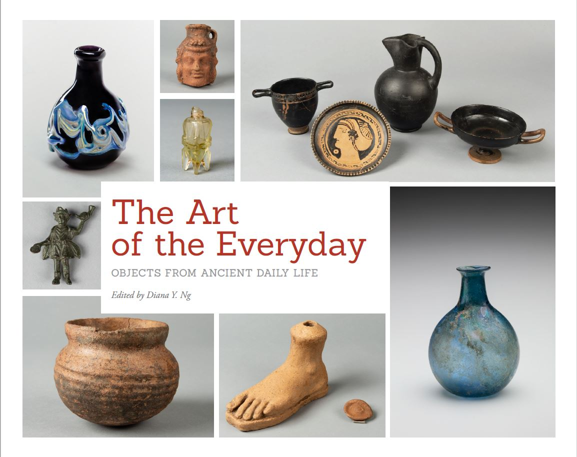 Art Catalog - The Art of the Everyday, Objects from Ancient Daily Life, Pick-Up