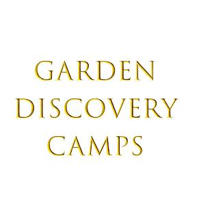 Garden Discovery Camps