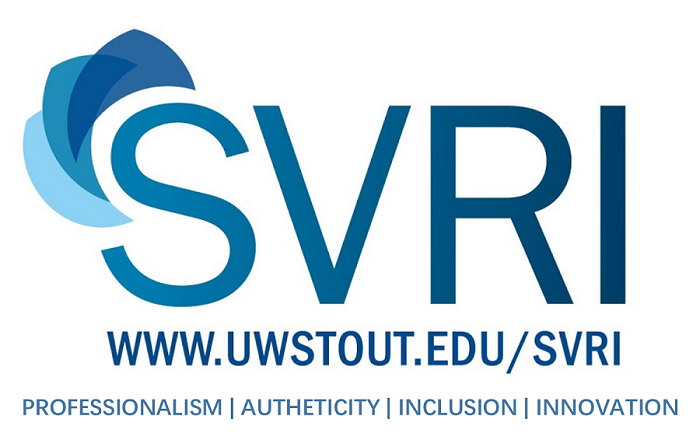 SVRI www.uwstout.edu/svri Professionalism, authenticity, inclusion, innovation