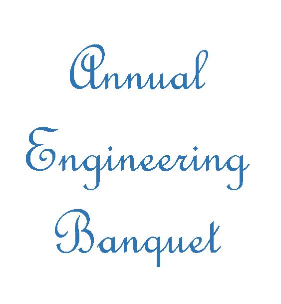 Annual Engineering Banquet